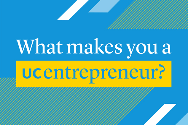What makes you a UC entrepreneur?