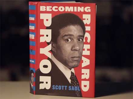 """Becoming Richard Pryor"" by Scott Saul"