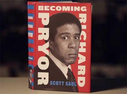 """Becoming Richard Pryor"" by Scott Saul"