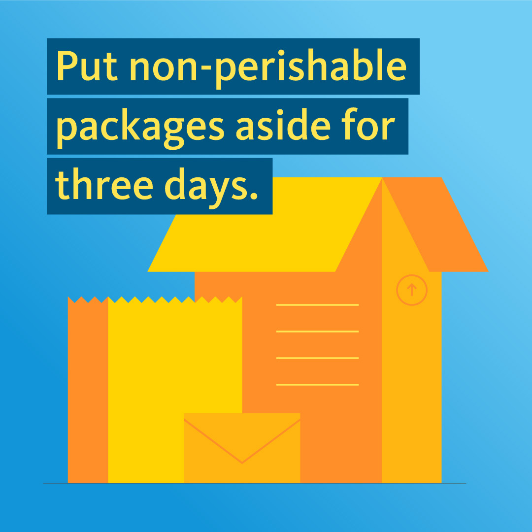 COVID-19 PSA: put nonperishable packages aside for three days