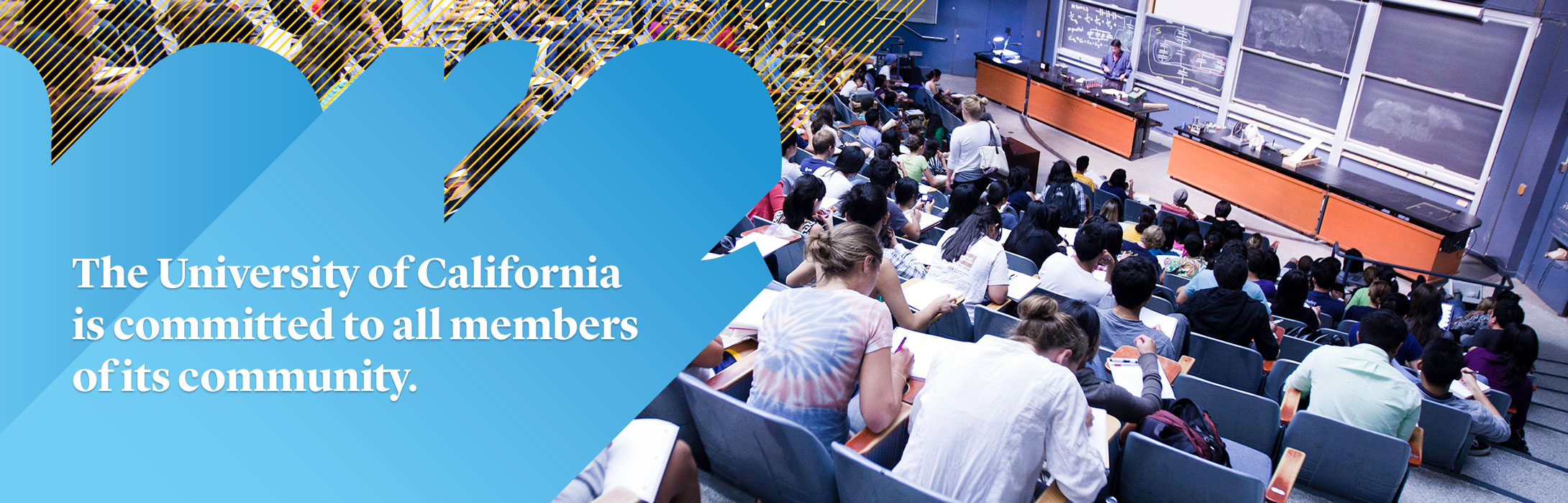 The University of California is committed to all members of its community.