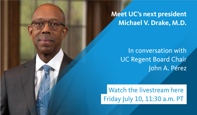 Q&A with Michael V. Drake on Friday, July 10 at 11:30 a.m. PT