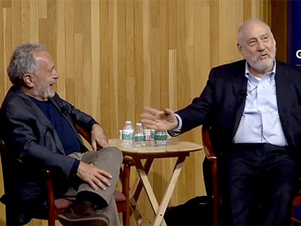 Robert Reich and Joseph Stiglitz