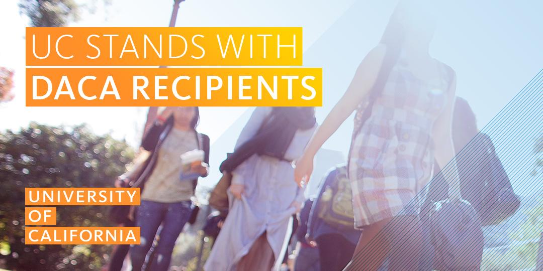 Defending DACA recipients | University of California