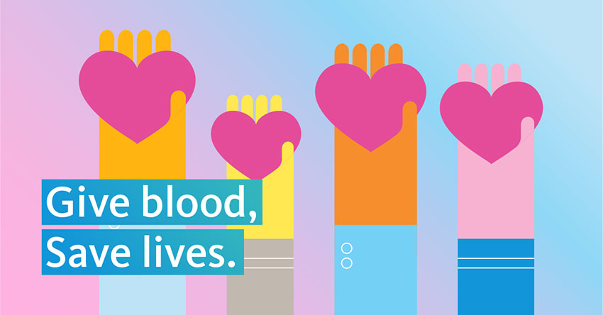 Graphic of hands holding hearts and the words, Give Blood, Save Lives